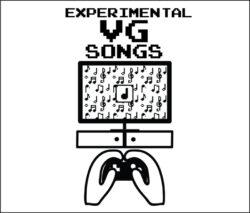 Experimental VG Songs