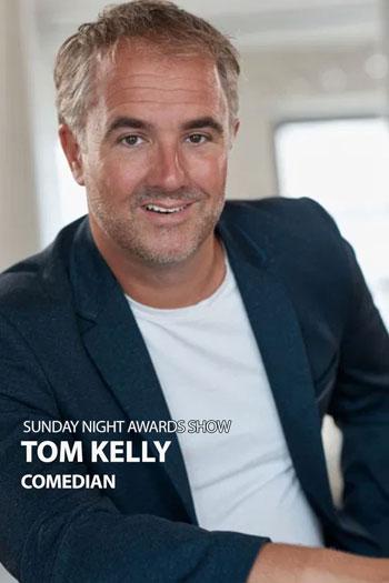 Tom Kelly Comedian